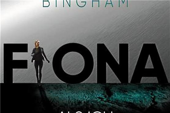 "Harry Bingham: ""Fiona – Als ich tot war"""